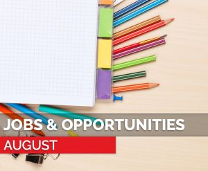 august jobs and opportunities