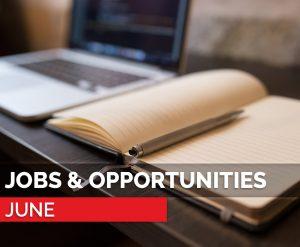 jobs and opportunities June