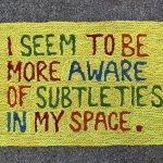 I seem more aware of subtleties in my space. by Melissa Spratt, 2020 - Queensland Regional Art Awards Entry, 2020