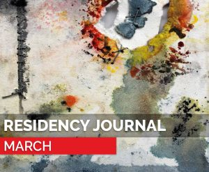 residency journal march - featuring Rose Rigley